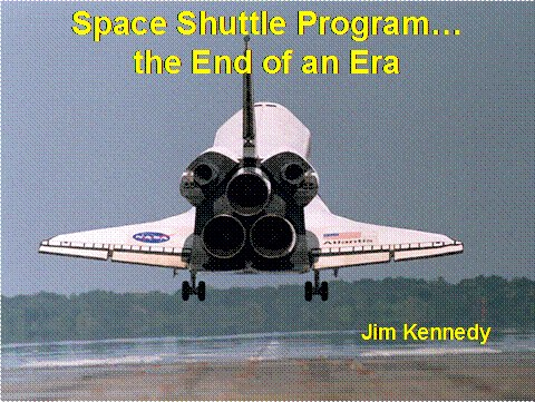Space Shuttle Program... the end of an Era