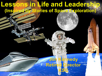 Lessons in Life and Leadership (Inspired by Stories of Space Exploration)